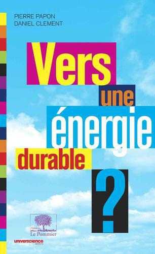 Vers une énergie durable ? - Photo 0