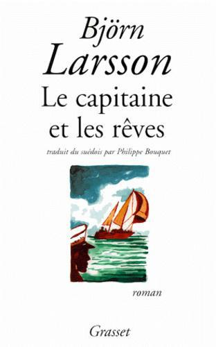 Le capitaine et les rêves - Photo 0