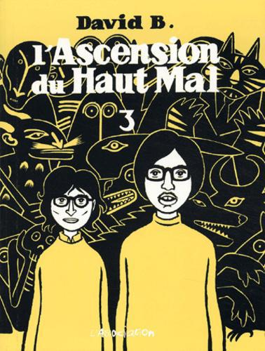 L'Ascension du Haut Mal Tome 3 - Photo 0