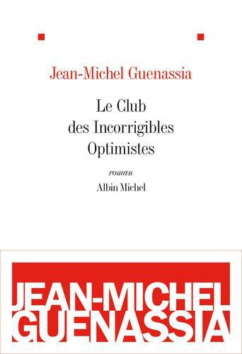 Le club des incorrigibles optimistes - Photo 0
