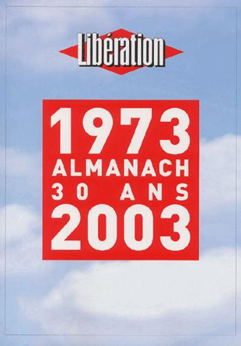 Almanach 30 ans 1973-2003 - Photo 0