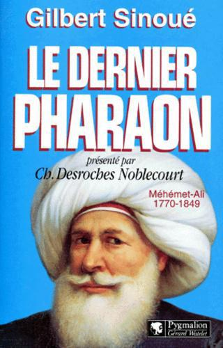 LE DERNIER PHARAON. Méhémet-Ali (1770-1849) - Photo 0