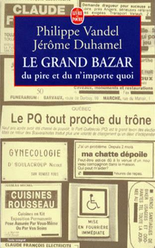 Le grand bazar du pire et du n'importe quoi - Photo 0