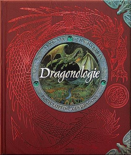 Dragonologie. Encyclopédie des dragons - Photo 0