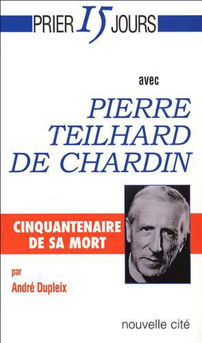 Pierre Teilhard de Chardin. 4e édition - Photo 0