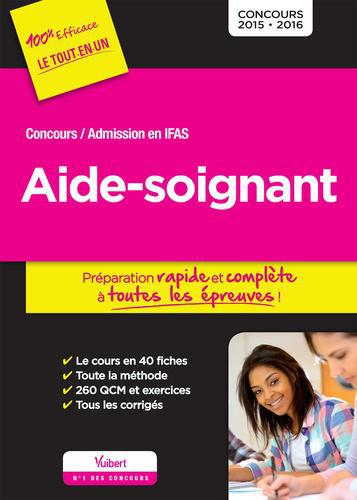 Aide-soignant. Concours / Admission en IFAS, Edition 2015-2016 - Photo 0