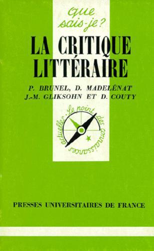 LA CRITIQUE LITTERAIRE. 4ème édition - Photo 0