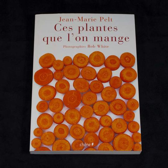 Ces plantes que l'on mange, de Jean Marie Pelt - Photo 0