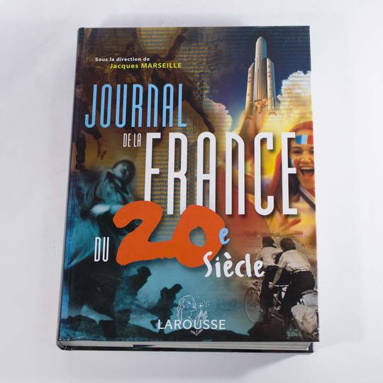 Journal de la France, du XX siècle, de jacques Marseille, édition Larousse, 1999 - Photo 0