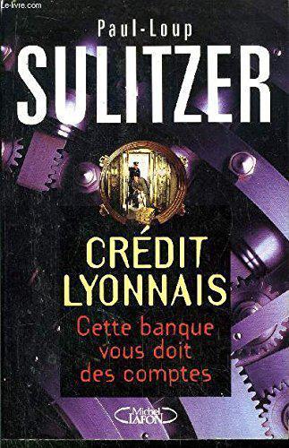 Credit Lyonnais Cette Banque Vous Doit Des Comptes Label Emmaus