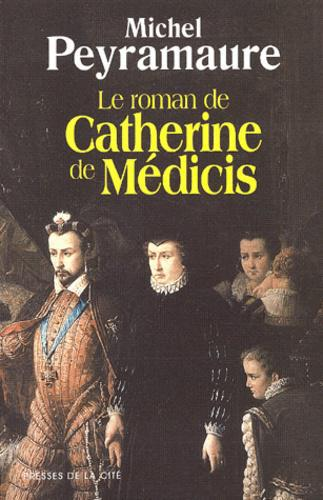 Le roman de Catherine de Médicis - Photo 0