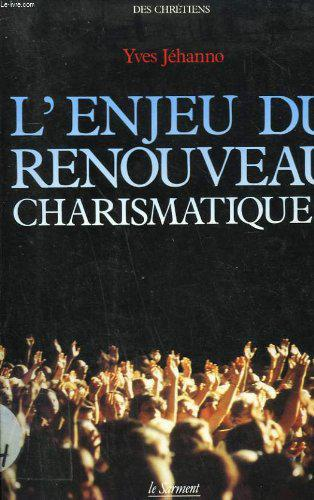 L'enjeu du Renouveau charismatique ? - Photo 0
