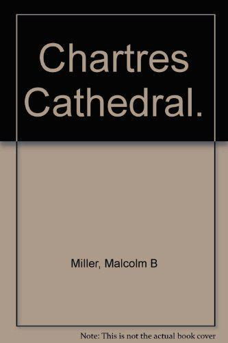 CHARTRES CATHEDRAL - Malcolm B.Miller (Revised And Trans.By) - Photo 0