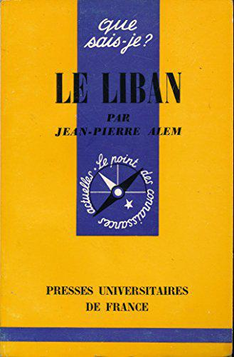 Le Liban - Collection 'Que sais-je ?' - Jean-Pierre Alem - Photo 0