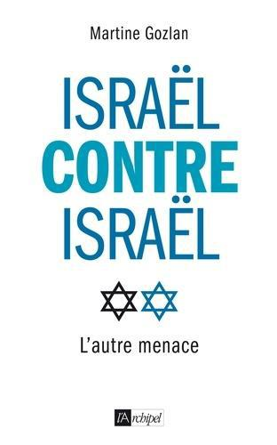 Israël contre Israël - Photo 0