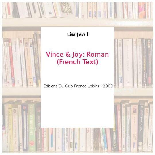 Vince & Joy: Roman (French Text) - Lisa Jewll - Photo 0