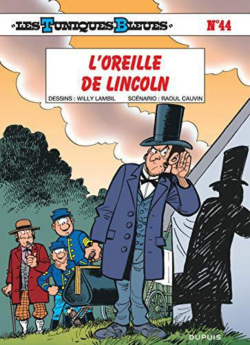 Les Tunique bleues, tome 44 : L'Oreille de Lincoln - Cauvin, Raoul - Photo 0