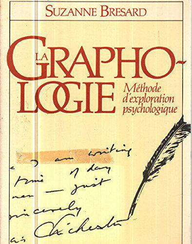 La graphologie : Méthode d'exploration psychologique - Suzanne Bresard - Photo 0