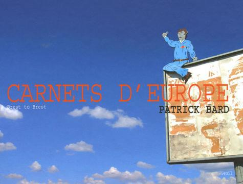 Carnets d'Europe. Brest to Brest - Photo 0