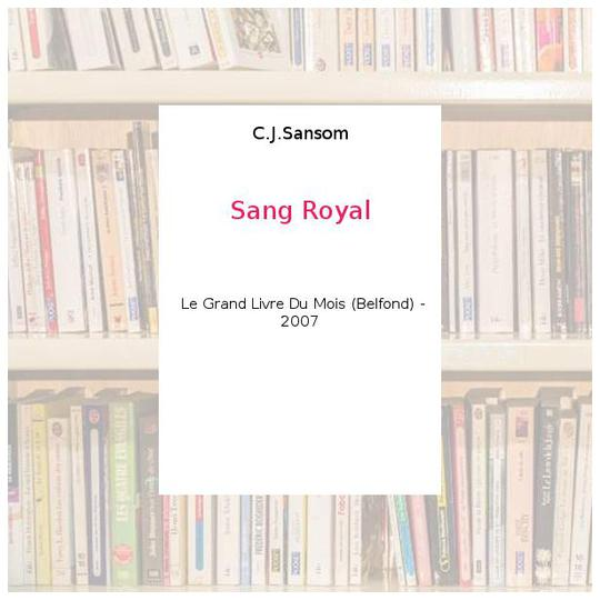 Sang Royal - C.J.Sansom - Photo 0