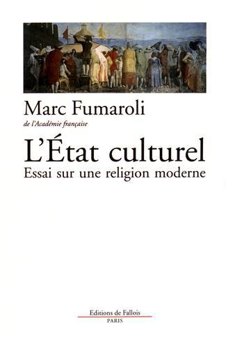 L'Etat culturel. Une religion moderne - Photo 0