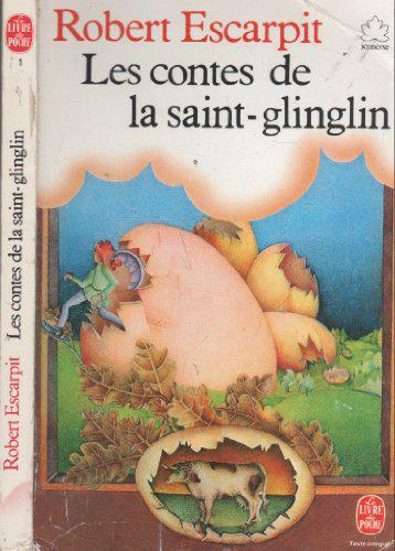 Les Contes de la Saint-Glinglin - Escarpit Robert - Photo 0