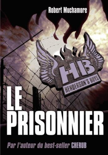 Henderson's Boys Tome 5 : Le prisonnier - Photo 0
