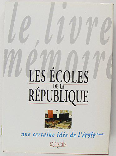 Les Écoles De La République - Collectif… Willerval Anglade - Photo 0