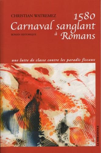 1580, Carnaval sanglant à Romans - Photo 0