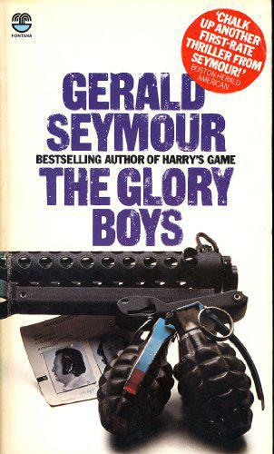 The Glory Boys - Seymour, Gerald - Photo 0