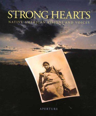 Strong Hearts: Native American Visions and Voices - Strand, Paul - Photo 0