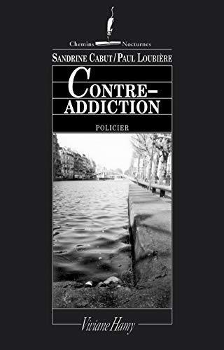 Contre-addiction - Cabut, Sandrine - Photo 0