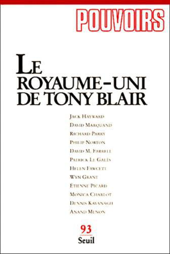 Pouvoirs n° 93 2ème trimestre 2000 : le Royaume-Uni de Tony Blair - Photo 0
