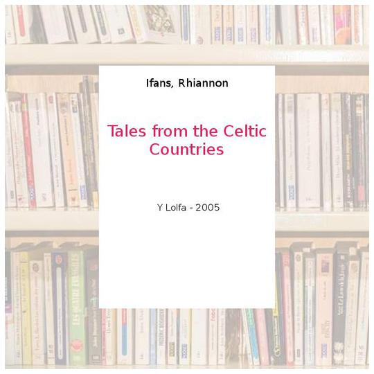 Tales from the Celtic Countries - Ifans, Rhiannon - Photo 0