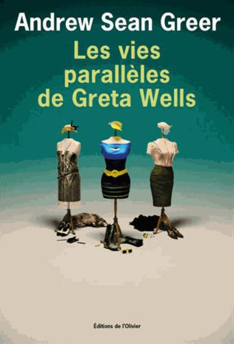 Les vies parallèles de Greta Wells - Photo 0