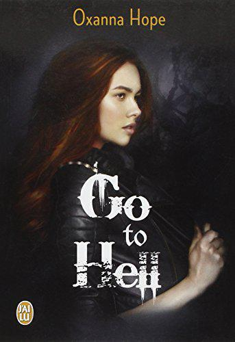 Go to Hell, Tome 1 : - Oxanna Hope - Photo 0