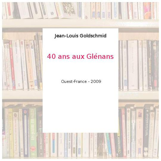 40 ans aux Glénans - Jean-Louis Goldschmid - Photo 0