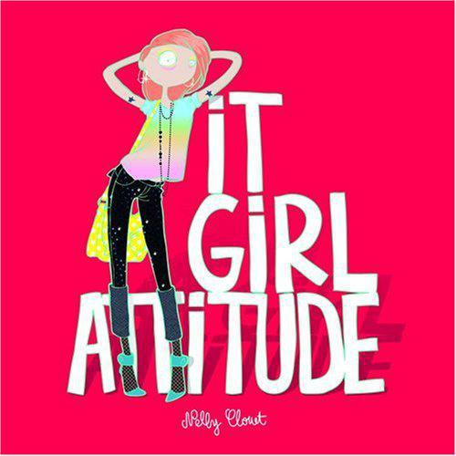 It girl attitude - Clouet, Nelly - Photo 0