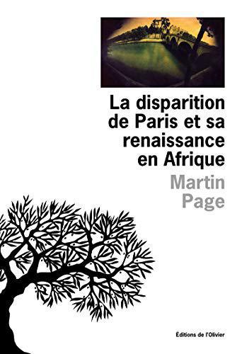 La Disparition de Paris et sa renaissance en Afrique - Martin Page - Photo 0