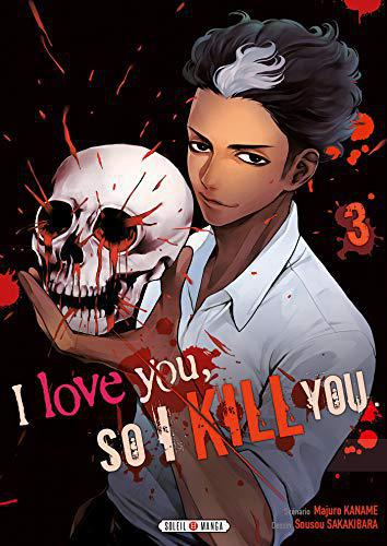 I love you so I kill you T03 - Kaname, Majuro - Photo 0