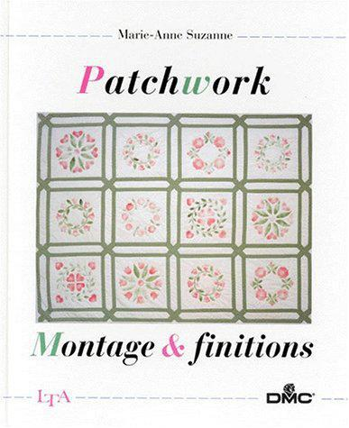 Patchwork, montage et finitions - Marie-Anne Suzanne - Photo 0