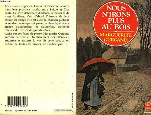 Nous n'irons plus au bois - Marguerite Gurgand - Photo 0