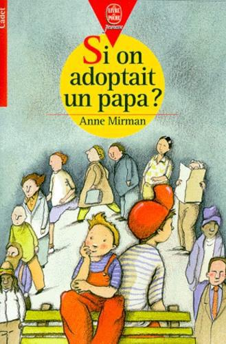 Si on adoptait un papa ? - Photo 0