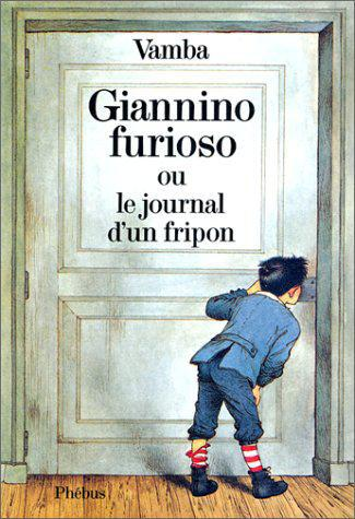 Giannino furioso ou le Journal d'un fripon - Photo 0