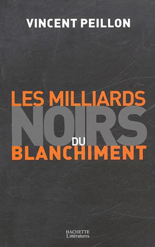 Les milliards noirs du blanchiment - Photo 0