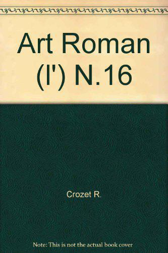 L'art roman - René Crozet - Photo 0