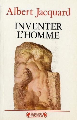 Inventer l'homme - Photo 0