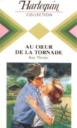 Au coeur de la tornade (Harlequin) - Thorpe, Kay - Photo 0