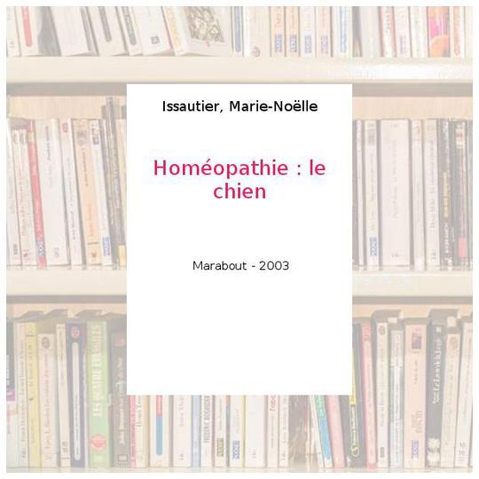 Homeopathie Le Chien Issautier Marie Noelle Label Emmaus