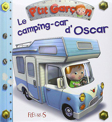 Le camping car d'Oscar - Nathalie Bélineau - Photo 0